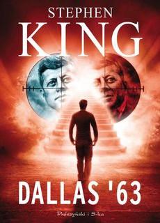 A gdyby Kennedy nie zginął…  Dallas '63 – KING