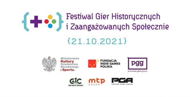 Festiwal Gier Historycznych i Zaangażowanych Społecznie już 21 października